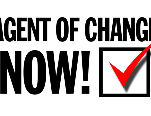 AGENT OF CHANGE – NOW!