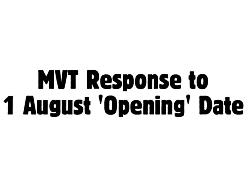 MVT Response to 1 August 'Opening' Date